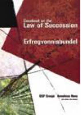 Casebook on the Law of Succession/Erfregvonnisbundel