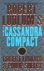 Robert Ludlum's the Cassandra Compact