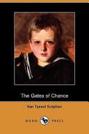 The Gates of Chance (Dodo Press)
