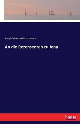 An Die Rezensenten Zu Jena