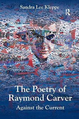 The Poetry of Raymond Carver
