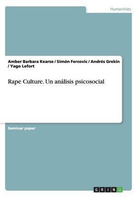 Rape Culture. Un análisis psicosocial