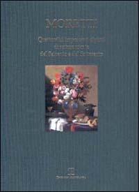 Quattordici importanti dipinti di natura morta del Seicento e del Settecento