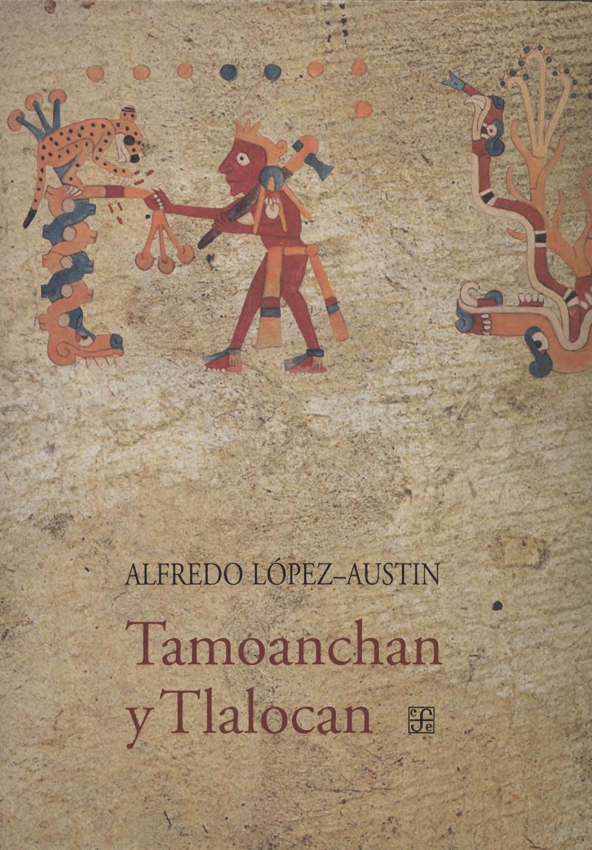 Tamoanchan y Tlaloca...