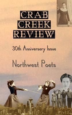 Crab Creek Review 30th Anniversary Issue