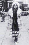 Janis Joplin. Sepolta viva nel blues