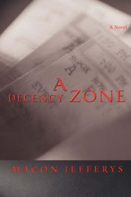 A Decency Zone
