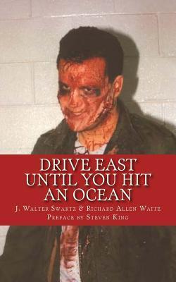 Drive East Until You Hit an Ocean
