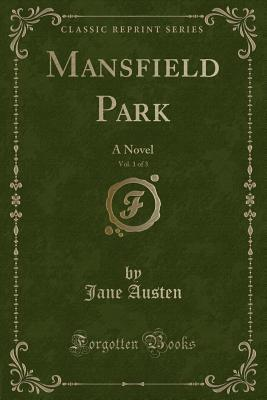Mansfield Park, Vol....