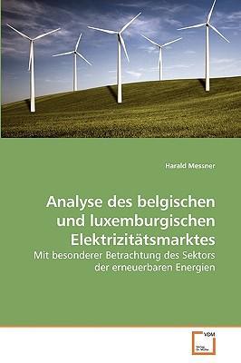 Analyse des belgischen und luxemburgischen Elektrizitätsmarktes