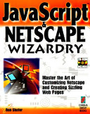 Javascript and Netscape wizardry