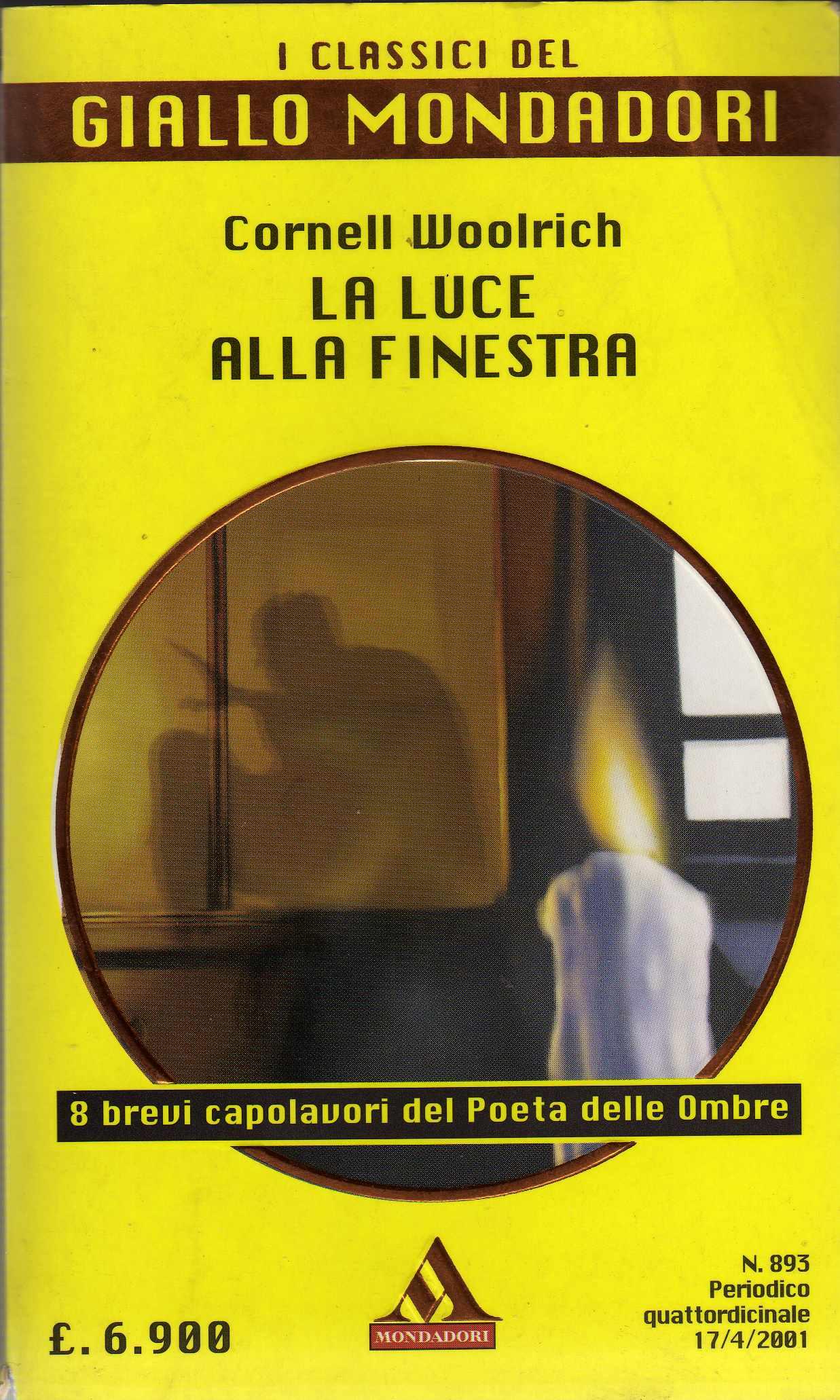 La luce alla finestra cornell woolrich 2 recensioni arnoldo mondadori editore paperback - Libro la luce alla finestra ...