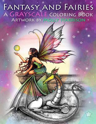 Fantasy and Fairies- a Grayscale Coloring Book