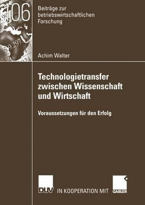 Technologietransfer Zwischen Wissenschaft Und Wirtschaft
