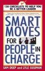 Smart Moves for People in Charge