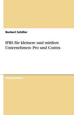 IFRS für kleinere und mittlere Unternehmen- Pro und Contra