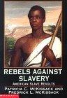 Rebels Against Slave...