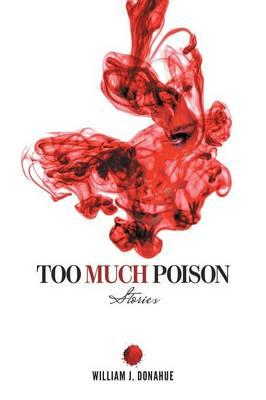Too Much Poison