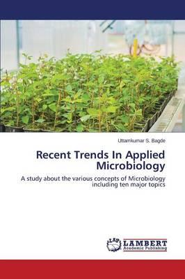 Recent Trends In Applied Microbiology