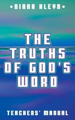 The Truths of God's Word