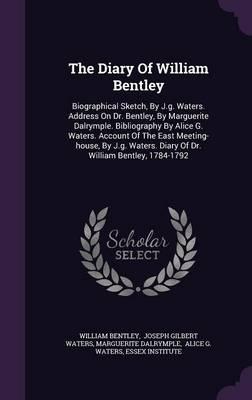 The Diary of William Bentley