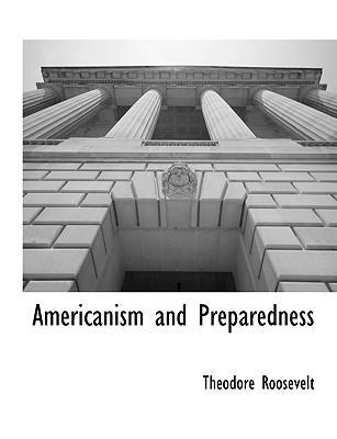Americanism and Preparedness