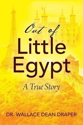 Out of Little Egypt