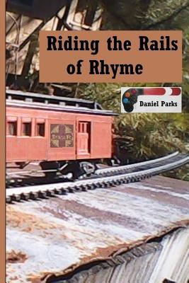 Riding the Rails of Rhyme