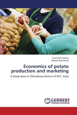 Economics of potato production and marketing