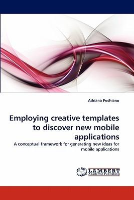 Employing creative templates to discover new mobile applications