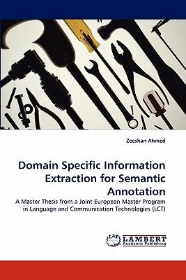 Domain Specific Information Extraction for Semantic Annotation