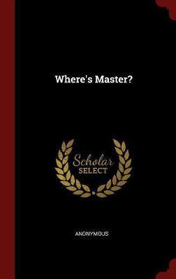 Where's Master?