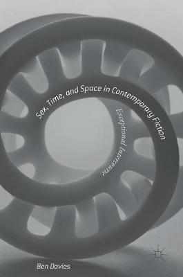 Sex, Time, and Space in Contemporary Fiction