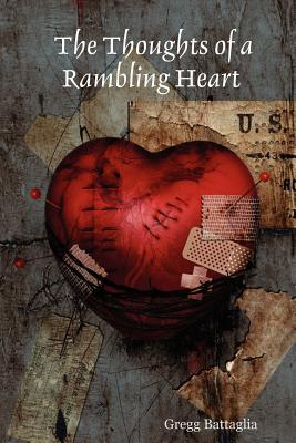 The Thoughts of a Rambling Heart