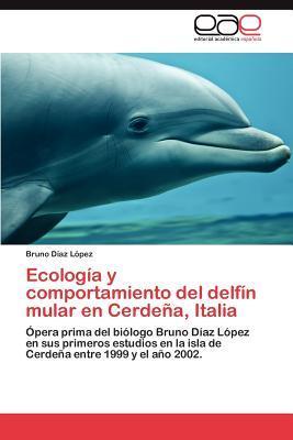 Ecología y comportamiento del delfín mular en Cerdeña, Italia