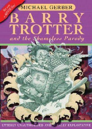 Barry Trotter & the Shameless Parody