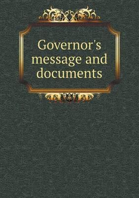 Governor's Message and Documents