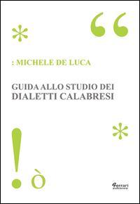 Guida allo studio dei dialetti calabresi