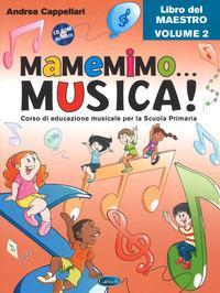 Mamemimo... musica! ...