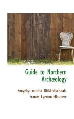 Guide to Northern Arch Ology