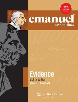 Emanuel Law Outlines for Evidence
