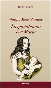 La quotidianità con Maria