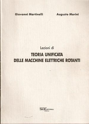 Lezioni di teoria unificata delle macchine elettriche rotanti