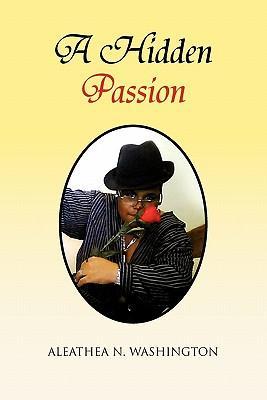A Hidden Passion