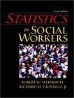 Statistics for Social Workers, Sixth Edition