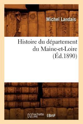 Histoire du Département du Maine-et-Loire, (ed.1890)