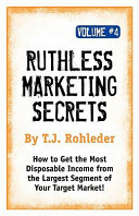 Ruthless Marketing Secrets
