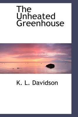 The Unheated Greenhouse
