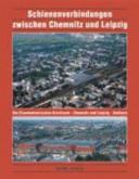 Schienenverbindungen zwischen Chemnitz und Leipzig