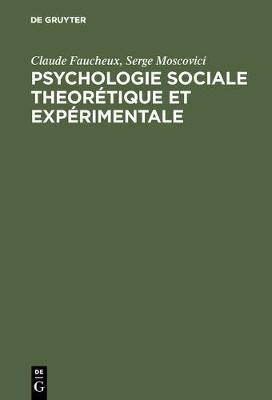 Psychologie Sociale Theorétique Et Expérimentale